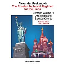 Willis Music Russian Technical Regimen - Vol. 4 (Arpeggios and Block Chords) Willis Series by Alexander Peskanov