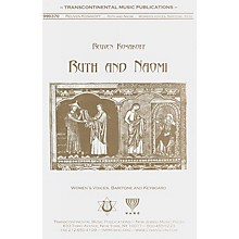 Transcontinental Music Ruth And Naomi SAB composed by Reuven Kosakoff