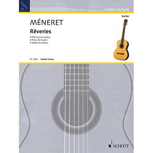 Schott Rêveries (4 Pieces for Guitar) Guitar Series Softcover