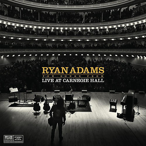 Alliance Ryan Adams - Ten Songs from Live at Carnegie Hall
