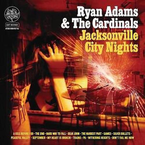 Alliance Ryan Adams & the Cardinals - Jacksonville City Nights