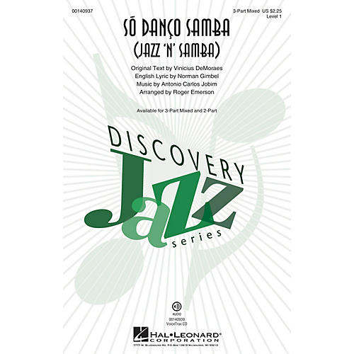 Hal Leonard Só Danço Samba (Jazz 'n' Samba) (Discovery Level 1) 3-Part Mixed arranged by Roger Emerson