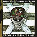 Alliance S.O.D. - Speak English or Die (30th Anniversary Edition) thumbnail