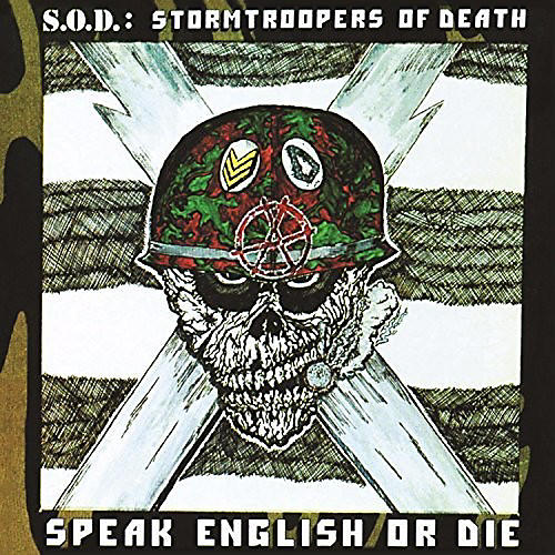 Alliance S.O.D. - Speak English or Die (30th Anniversary Edition)