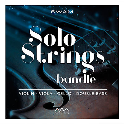 Audio Modeling SWAM Solo Strings Bundle (Download)