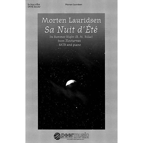 Peer Music Sa nuit d'ete (from Nocturnes SATB and Piano) Composed by Morten Lauridsen