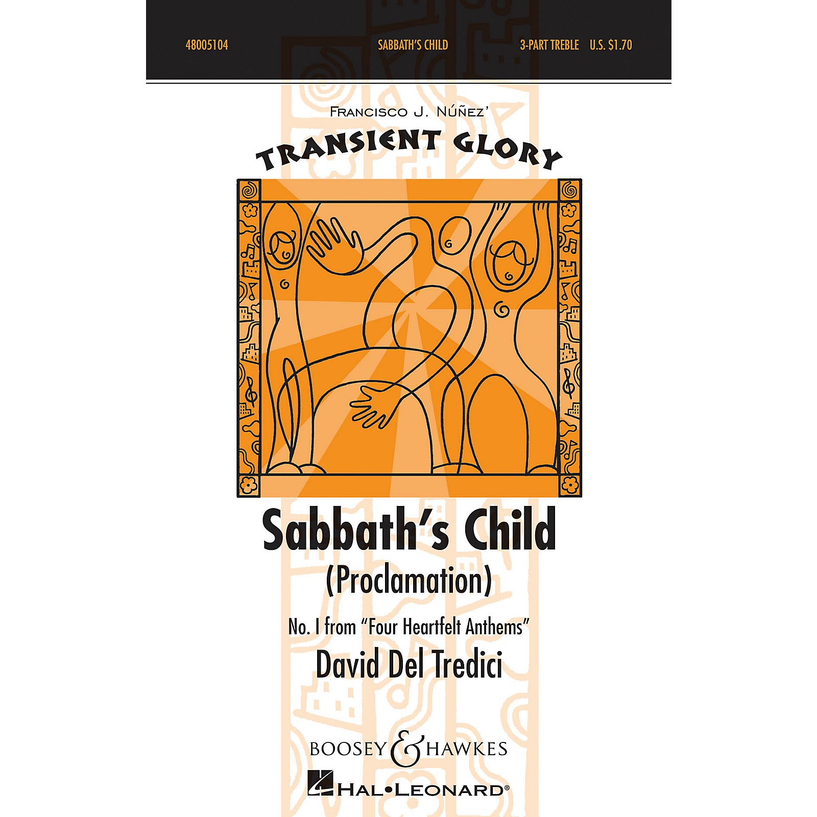 Boosey and Hawkes Sabbath's Child (Proclamation) SSA Div A Cappella composed by David Del Tredici