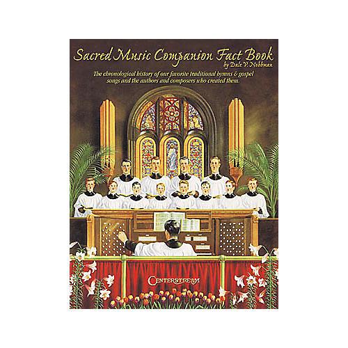 Centerstream Publishing Sacred Music Companion Fact Book