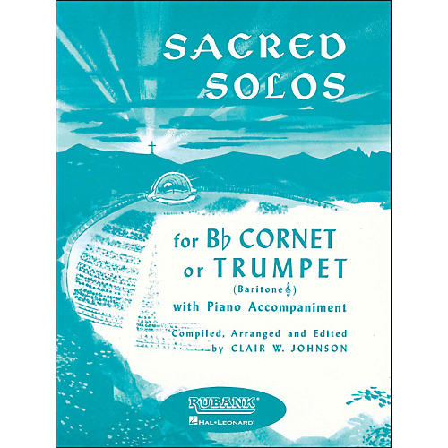 Hal Leonard Sacred Solos for B Flat Cornet Or Trumpet, Baritone T. C. with Piano