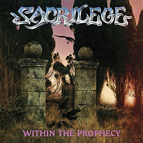 Alliance Sacrilege - Within The Prophecy