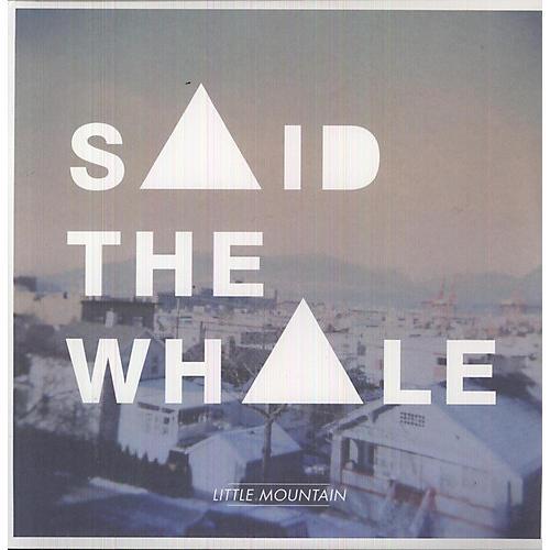Alliance Said the Whale - Little Mountain