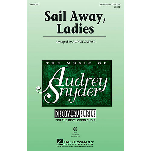 Hal Leonard Sail Away, Ladies (Discovery Level 2) 3-Part Mixed arranged by Audrey Snyder