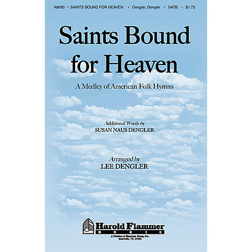 Shawnee Press Saints Bound for Heaven SATB composed by Susan Naus Dengler