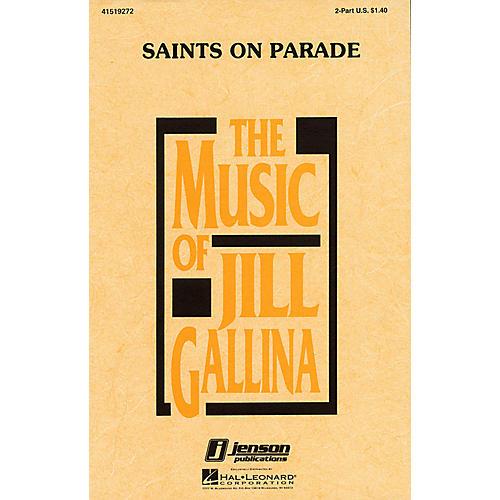 Hal Leonard Saints on Parade 2-Part arranged by Jill Gallina
