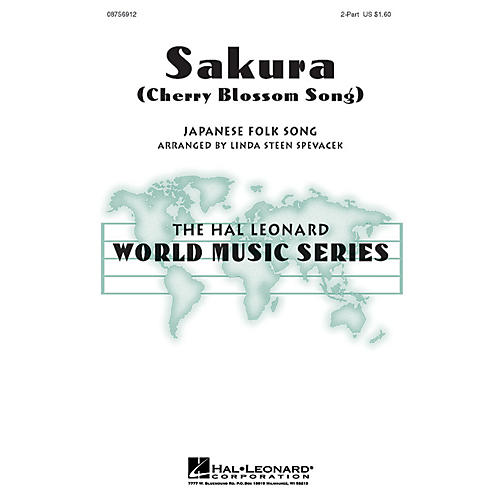 Hal Leonard Sakura (Cherry Blossom Song) 2-Part arranged by Linda Spevacek