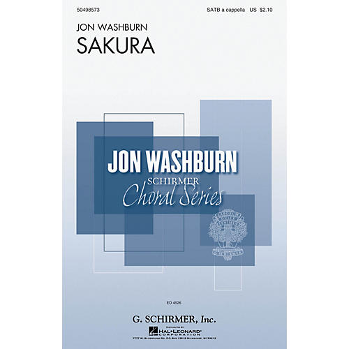 G. Schirmer Sakura (Cherry Blossoms) (Jon Washburn Choral Series) SATB DV A Cappella arranged by Jon Washburn