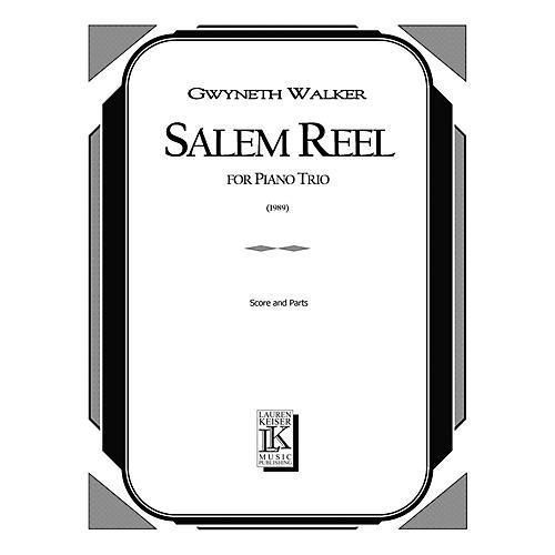 Lauren Keiser Music Publishing Salem Reel (Piano, Violin, Cello) LKM Music Series Composed by Gwyneth Walker