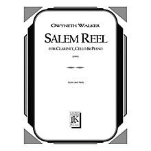 Lauren Keiser Music Publishing Salem Reel for Clarinet, Cello and Piano LKM Music Series Composed by Gwyneth Walker
