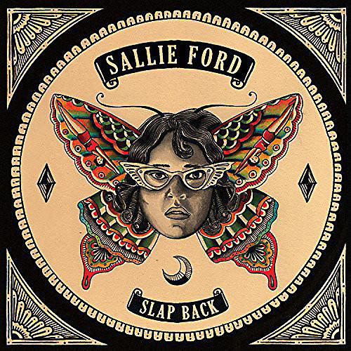 Alliance Sallie Ford - Slap Back