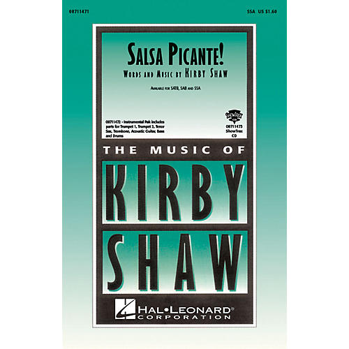 Hal Leonard Salsa Picante! SSA composed by Kirby Shaw