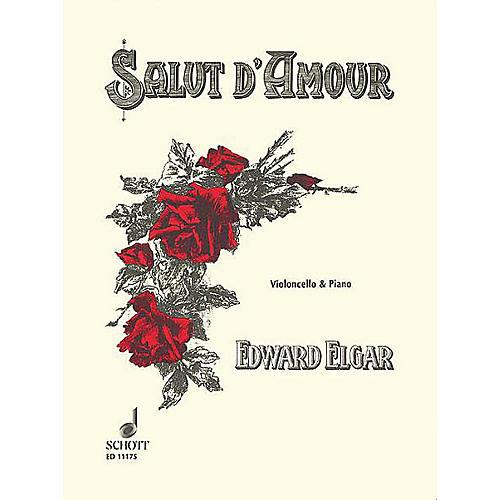 Schott Salut d'Amour, Op. 12, No. 3 (Cello and Piano) Schott Series