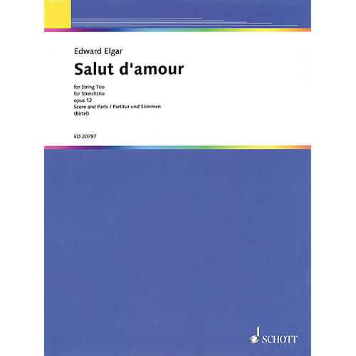 Schott Salut d'Amour String Series Softcover Composed by Edward Elgar Arranged by Wolfgang Birtel