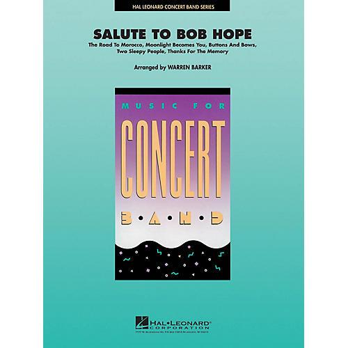 Hal Leonard Salute to Bob Hope Concert Band Level 4 Arranged by Warren Barker