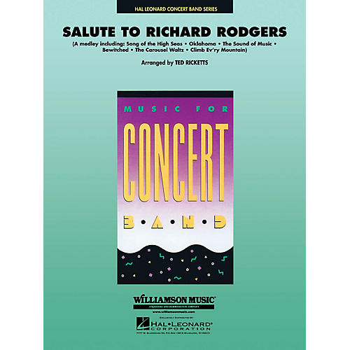Hal Leonard Salute to Richard Rodgers Concert Band Level 4 Arranged by Ted Ricketts