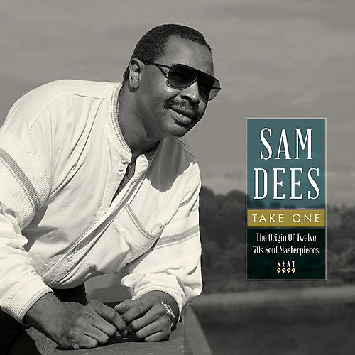 Alliance Sam Dees - Take One: Origin of Twelve 70s Soul Masterpieces