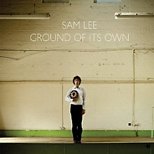 Sam Lee - Ground of It's Own