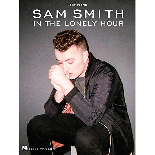 Hal Leonard Sam Smith - In The Lonely Hour for Easy Piano