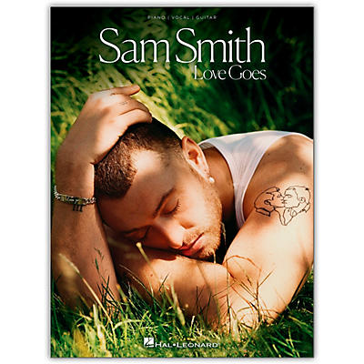 Hal Leonard Sam Smith - Love Goes Piano/Vocal/Guitar Songbook