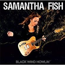 Samantha Fish - Black Wind Howlin (CD)