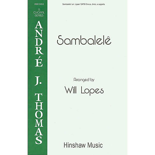 Hinshaw Music Sambalele SATB arranged by Will Lopes