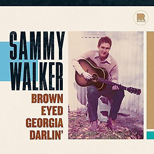 Alliance Sammy Walker - Brown Eyed Georgia Darlin'