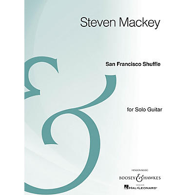 Boosey and Hawkes San Francisco Shuffle (Solo Guitar Archive Edition) Boosey & Hawkes Chamber Music Series by Steven Mackey