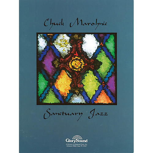Shawnee Press Sanctuary Jazz Piano Collection arranged by Chuck Marohnic