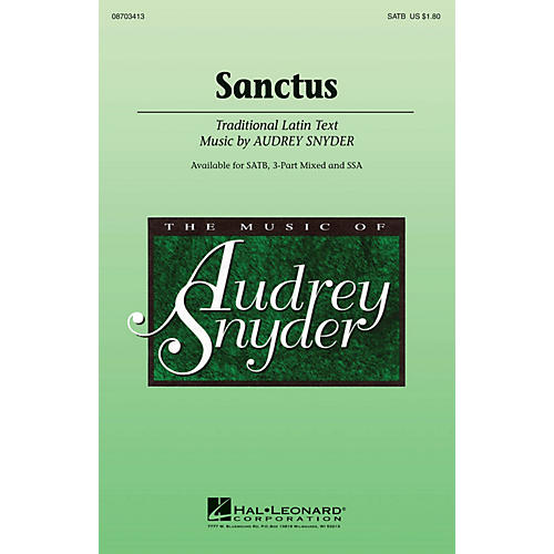 Hal Leonard Sanctus 3-Part Mixed Composed by Audrey Snyder