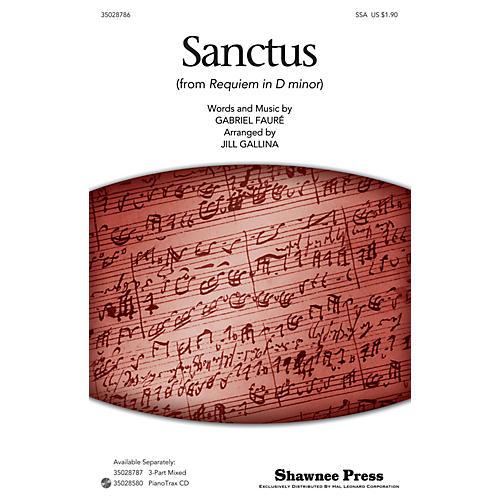 Shawnee Press Sanctus SSA arranged by Jill Gallina