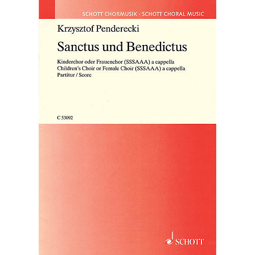 Schott Sanctus and Benedictus (Children's Choir or Female Choir, a cappella) Composed by Krzysztof Penderecki