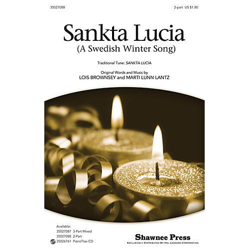 Shawnee Press Sankta Lucia (A Swedish Winter Song) 2-Part composed by Marti Lunn Lantz