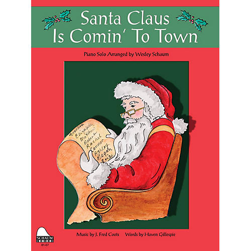 SCHAUM Santa Claus Is Comin' to Town (Level 1 Elem Level) Educational Piano Book