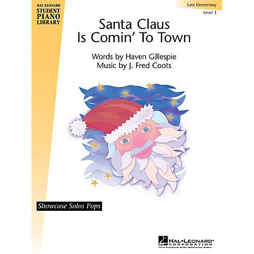 Hal Leonard Santa Claus Is Comin' to Town Piano Library Series by Haven Gillespie (Level Late Elem)