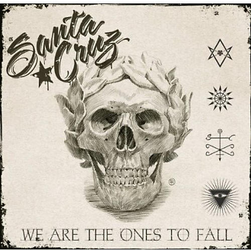Alliance Santa Cruz - We Are the Ones to Fall