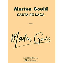 G. Schirmer Santa Fe Saga For Concert Band Full Score Concert Band Composed by M Gould
