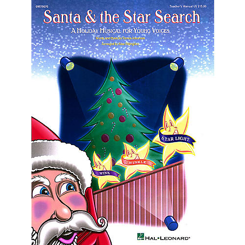 Hal Leonard Santa and the Star Search (Musical) TEACHER ED Arranged by Alan Billingsley