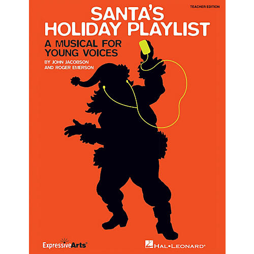 Hal Leonard Santa's Holiday Playlist (A Musical for Young Voices) Singer 5 Pak Composed by Roger Emerson