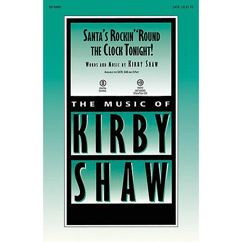Hal Leonard Santa's Rockin' 'Round the Clock Tonight! ShowTrax CD Composed by Kirby Shaw