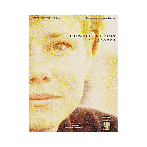 Word Music Sara Groves - Conversations Piano/Vocal/Guitar Artist Songbook