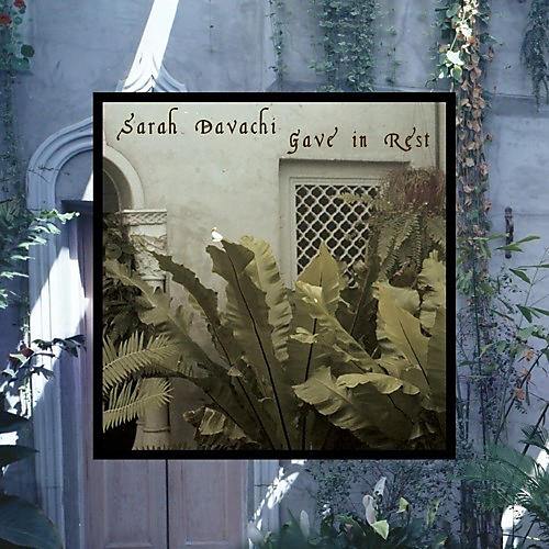 Alliance Sarah Davachi - Gave In Rest